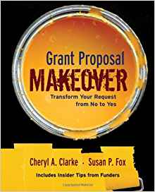 Grant Proposal Makeover Book by Cheryl Clarke and Susan Fox